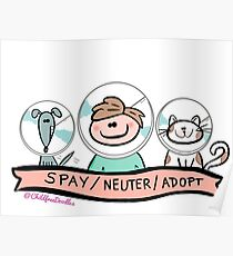 SPAY / NEUTER / ADOPT Poster