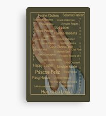 Happy Easter From Around The World (languages) Canvas Print