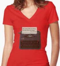 You are my Favourite Thing, typewriter Women's Fitted V-Neck T-Shirt