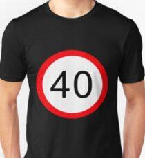 40 Something! T-Shirt