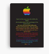 Apple/ Steve Jobs The Crazy Ones  Canvas Print