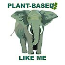 Plant-based, Plant based, Vegan, Vegetarian Elephant by BodyIllumin