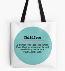 CHILDFREE DEFINITION Tote Bag