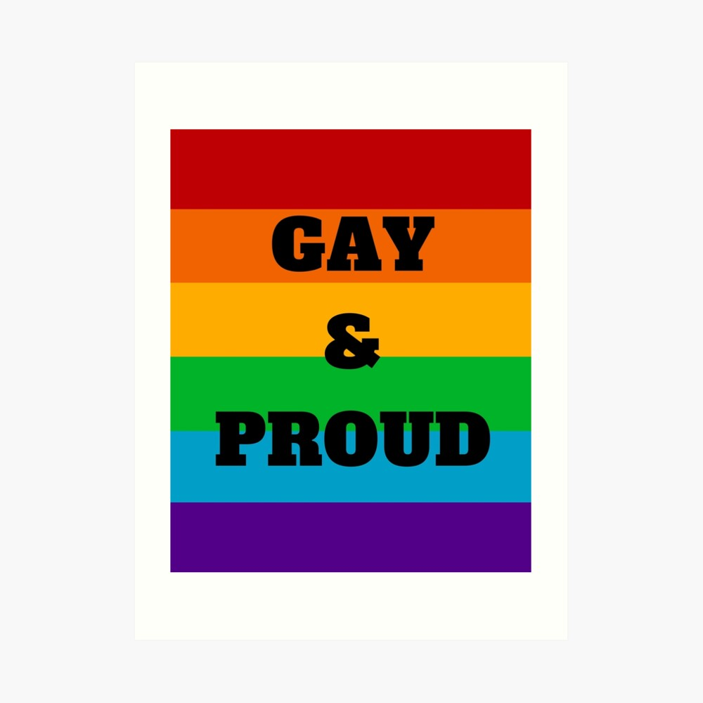 Gay and Proud Art Print