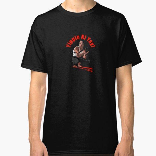 Yippie Ki Yay - A Diehard Tribute Classic T-Shirt