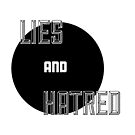 Lies and Hatred v2 by thelostsigil