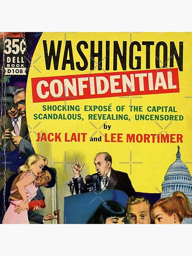 Washington Confidential by DC-Confidential