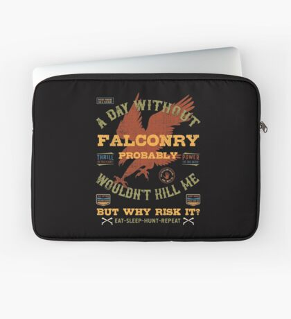"""A Day Without Falconry"" Funny Falconers Falconry T-shirts and Gifts Laptop Sleeve"