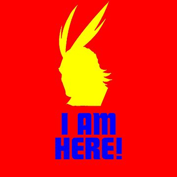 All Might I Am Here! by 16TonPress