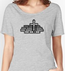 GO. RIDE. FIGHT. DIE. Women's Relaxed Fit T-Shirt