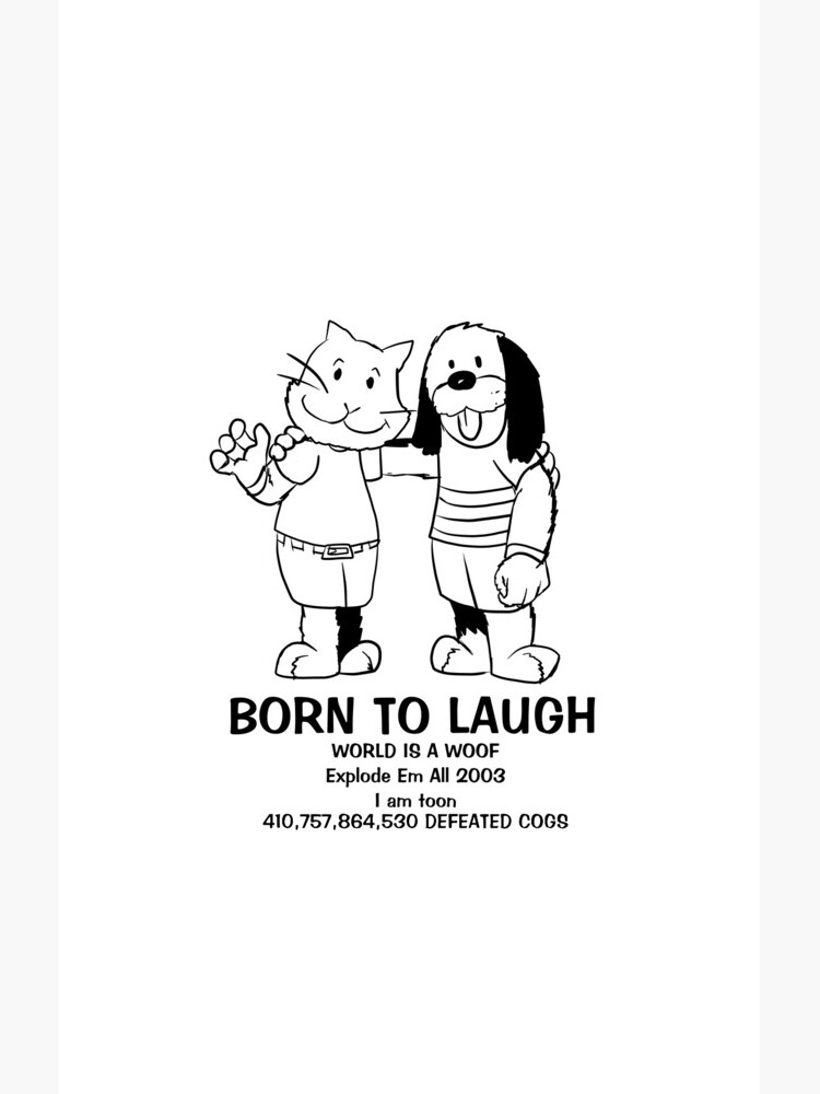BORN TO LAUGH by Emmytwofive