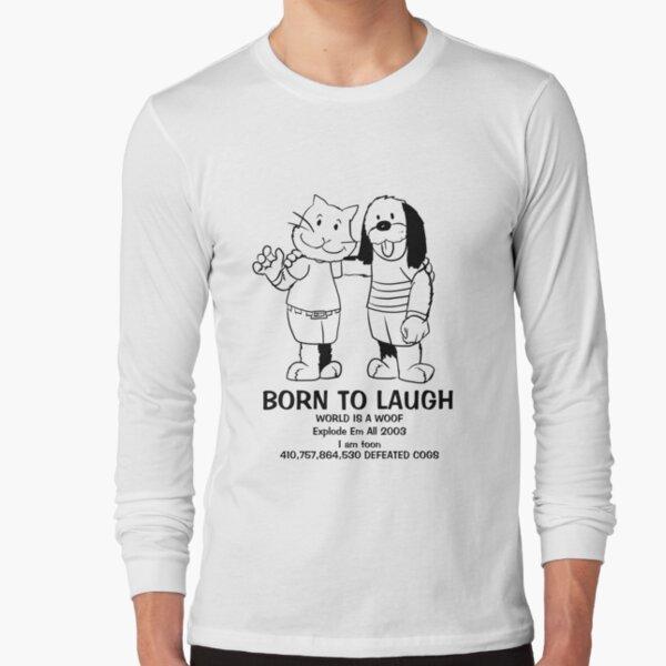 BORN TO LAUGH Long Sleeve T-Shirt