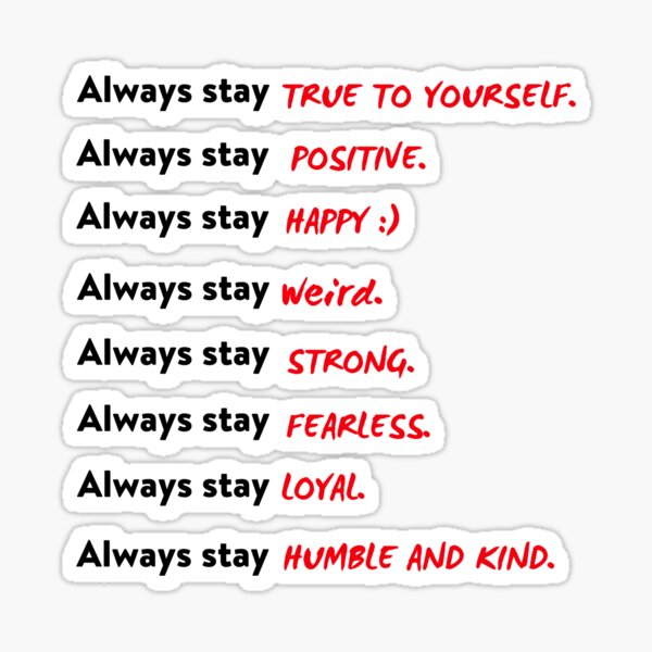 Positive words, Motivational, Inspiring, Be Kind, Quotes, Good vibes, Sticker packs, Words of encouragement, Always stay  Sticker
