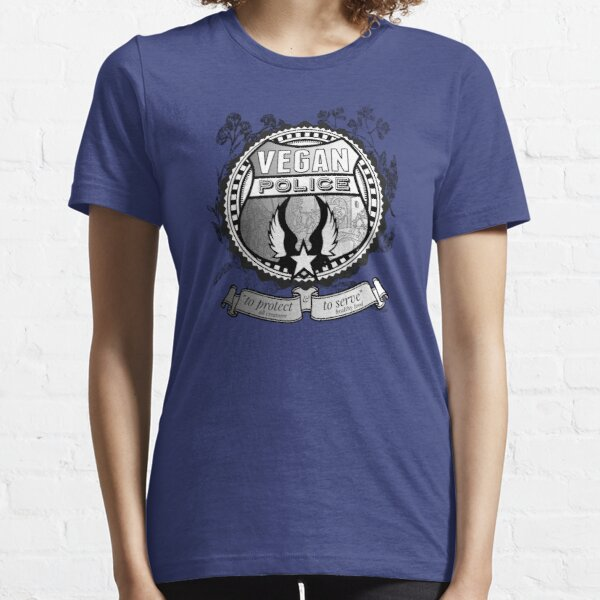 Vegan Police (To protect and to serve) Essential T-Shirt