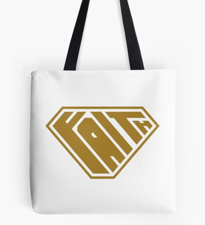 Faith SuperEmpowered (Gold) Tote Bag