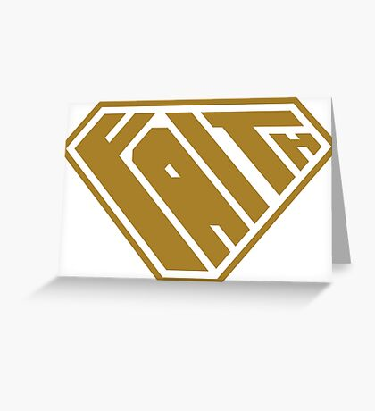 Faith SuperEmpowered (Gold) Greeting Card
