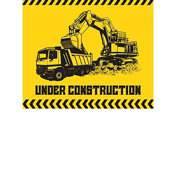 Under Construction truck lorry crane construction worker bricklayer gift by Netsrikfa