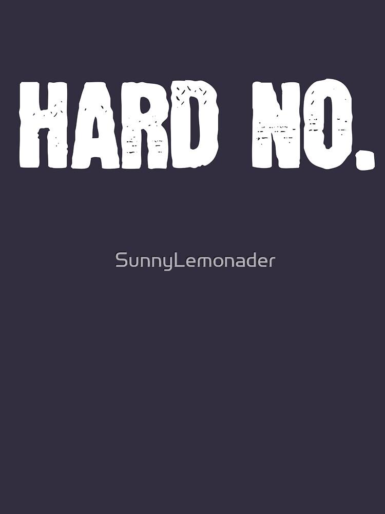 Hard No Letterkenny by SunnyLemonader