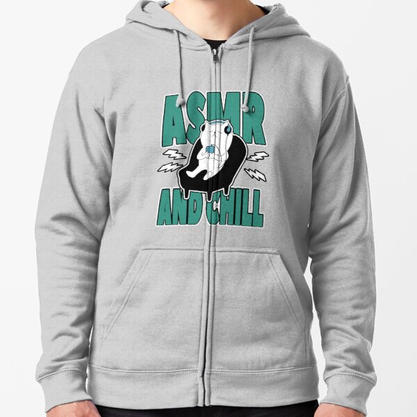 ASMR And Chill Zipped Hoodie