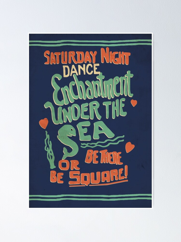 "Alternate view of ""Enchantment Under the Sea Dance"" Poster"