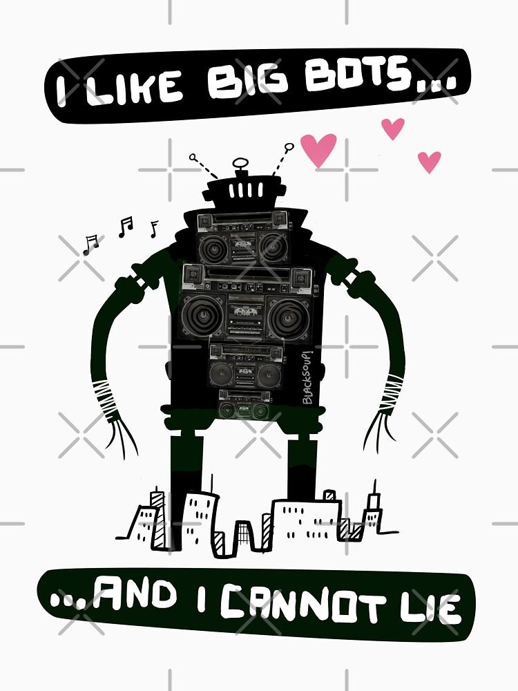 I Like Big Bots...  by blacksoup
