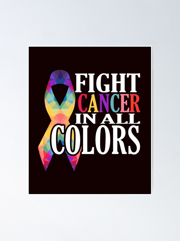 """Download """"Fight Cancer In All Colors Support Cancer Awareness ..."""