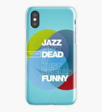 Jazz isn't dead, it just smells funny - Frank Zappa iPhone Case/Skin