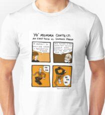 Yo Momma Contest Unisex T-Shirt