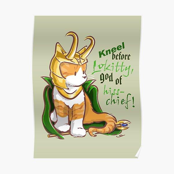 Kneel Before Lokitty! (chibi version) Poster