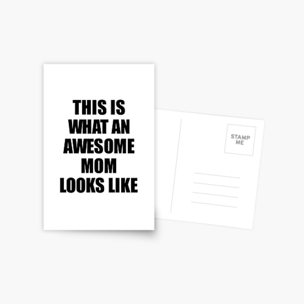 Mom Funny Gift Idea This Is What an Awesome Mom Looks Like Postkarte