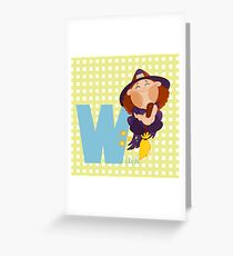 w for witch Greeting Card