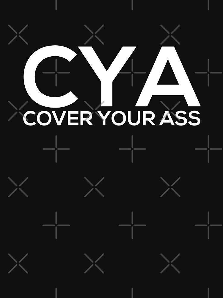Cover Your Ass by grantsewell