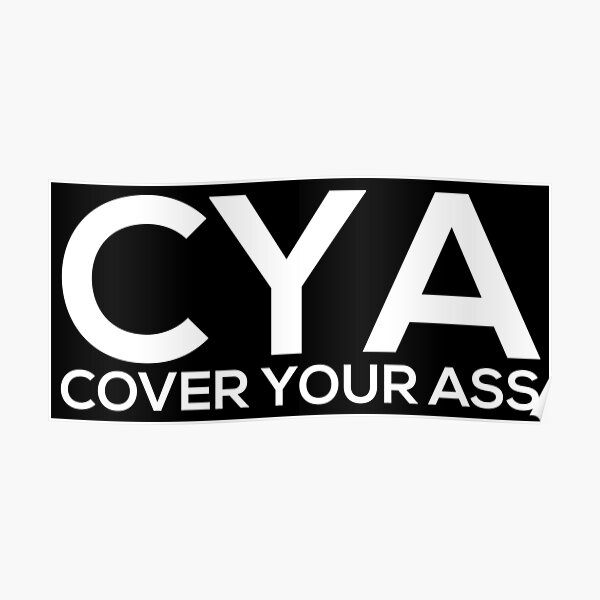Cover Your Ass Poster