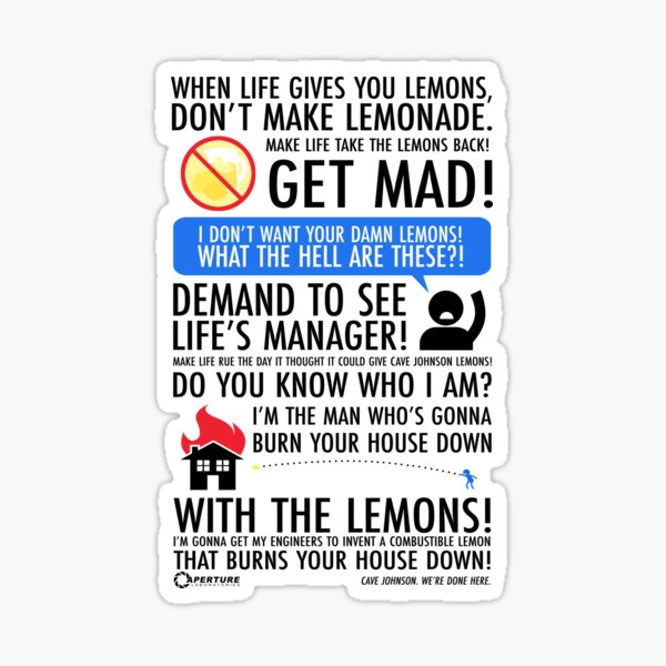 When Life Gives You Lemons Sticker