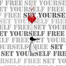 Set yourself free by theArtoflOve