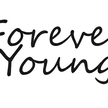 Forever Young by nunigifts