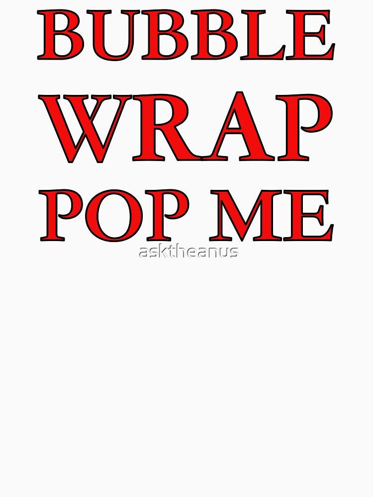 Bubble Wrap Pop Me - You'll Love It.... by asktheanus