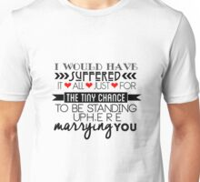 Brittana Vow ; I would have suffered it all.  Unisex T-Shirt