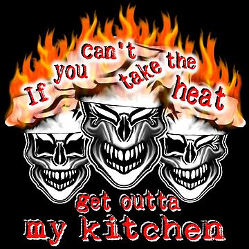Funny Chef Skulls: If You Can't Take the Heat... by sdesiata
