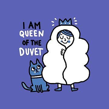 Queen of Duvet by viCdesign