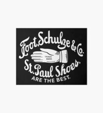 Foot, Schulze & Co., St Paul Shoes Are The Best Art Board