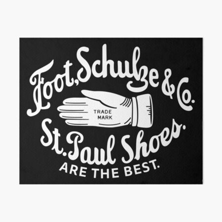 Foot, Schulze & Co., St Paul Shoes Are The Best Art Board Print