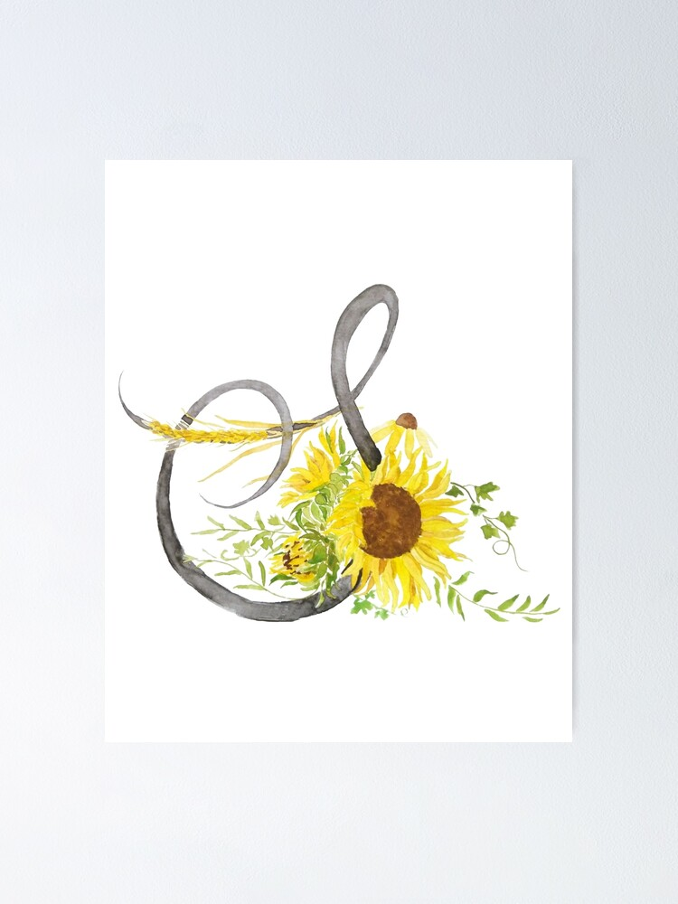 """""""letter S calligraphy sunflower watercolor"""" Poster by ..."""