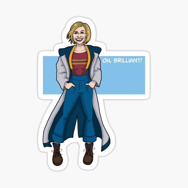 Doctor Who - The Thirteenth Doctor - Oh Brilliant! Sticker