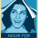 Nour For President - Nour Zikra by NourZikra