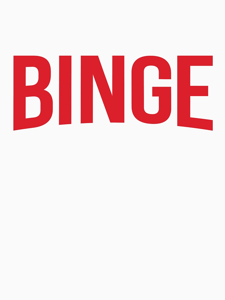 Binge by renduh