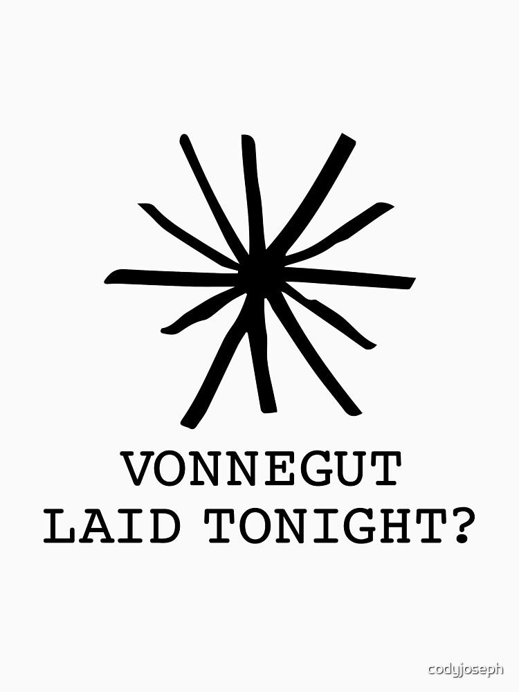 Vonnegut Laid Tonight by codyjoseph