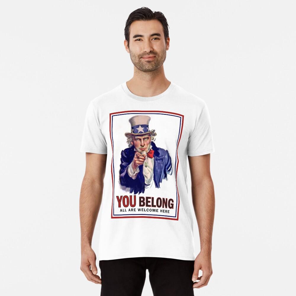 YOU BELONG Premium T-Shirt