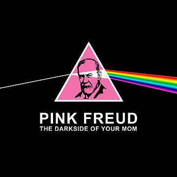Pink Freud - The dark side of your mom by mavisshelton