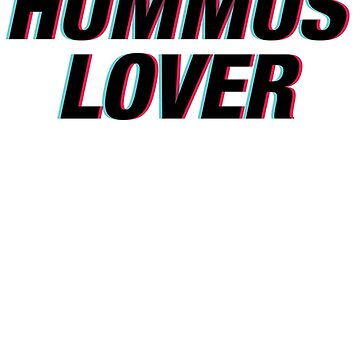 Hummus Lover by kamrankhan